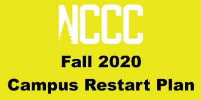 NCCC logo with a yellow background and the words Fall 2020 Campus Restart Plan